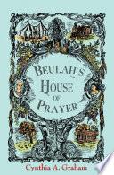 Book Beulah s House of Prayer