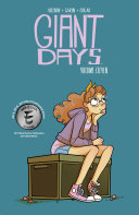 Giant Days : and bffs daisy, esther, and susan are in...
