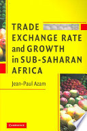 Trade, Exchange Rate, and Growth in Sub-Saharan Africa