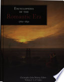 Encyclopedia of the Romantic Era  1760 1850