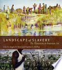 Landscape of Slavery