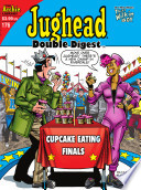 Jughead Double Digest #176 : games and best of all, a...