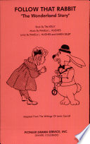 Follow That Rabbit  The Wonderland Story