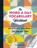 The Word A Day Vocabulary Workbook