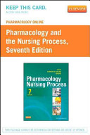 Pharmacology Online for Pharmacology and the Nursing Process User Guide   Access Code