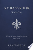 Ambassador Book One