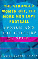The Stronger Women Get, the More Men Love Football
