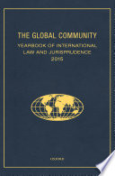 The Global Community Yearbook of International Law and Jurisprudence 2015