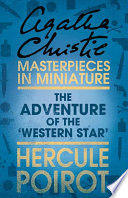 The Adventure of the    Western Star     A Hercule Poirot Short Story