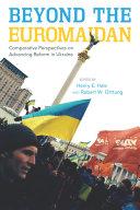 Beyond the Euromaidan