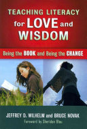 Teaching Literacy for Love and Wisdom