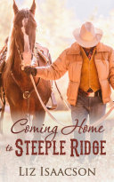 Coming Home to Steeple Ridge