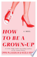 How to Be a Grown Up