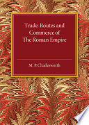 Trade Routes and Commerce of the Roman Empire