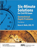 Six Minute Solutions for Civil PE Exam Geotechnical Depth Problems