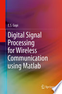 Digital Signal Processing for Wireless Communication using Matlab