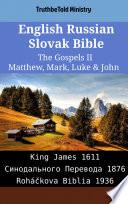 English Russian Slovak Bible The Gospels Ii Matthew Mark Luke John