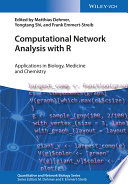 Computational Network Analysis with R Series Includes Innovative And Existing Methods For