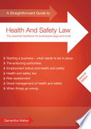 A Straightforward Guide to Health and Safety Law Medium Sized Businesses This Book Will Prove