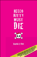Hello Kitty Must Die Just Another Hello Kitty An Educated Well Mannered Asian