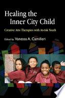 Healing The Inner City Child
