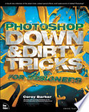Photoshop Down & Dirty Tricks for Designers