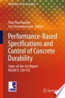 Performance Based Specifications and Control of Concrete Durability