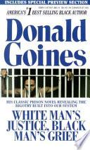 White Man s Justice  Black Man s Grief