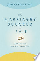 Why Marriages Succeed or Fail Book Cover