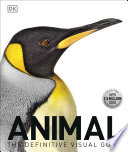 Animal The Definitive Visual Guide, 3rd Edition
