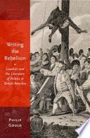 Writing the Rebellion