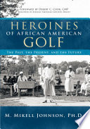 Heroines of African American Golf