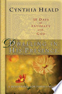 Dwelling in His Presence   30 Days of Intimacy with God