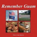 Remember Guam