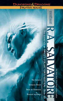 The Legend of Drizzt Collector's Edition by R. A. Salvatore