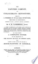 The Painter's Cabinet, and Colourman's Repository