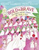 Bold & Brave Book