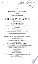 An historical account of the rise and progress of Short Hand  etc  MS  notes  by A  Fraser
