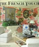 illustration The French Touch, Decoration and Design in the Most Beautiful Homes of France
