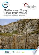 Mediterranean quarry rehabilitation manual