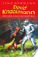 Der Fluch des Kristalls  David Knackmann  Band 1
