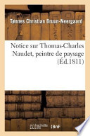 Notice Sur Thomas-Charles Naudet, Peintre de Paysage