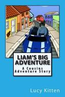 Liam S Big Adventure