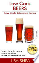 Low Carb Beer Reviews   Low Carb Reference