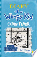 Cabin Fever Diary Of A Wimpy Kid Book 6  book