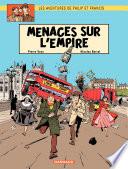 illustration du livre Les aventures de Philip et Francis - Tome 1 - Menaces sur l'Empire