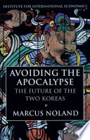 Avoiding the Apocalypse  The Future of the Two Koreas  ISBN not on www