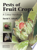 Pests of Fruit Crops Gives A Systematic Account Of