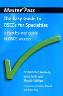 The Easy Guide to OSCEs for Specialties