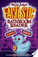 Uncle John S Factastic Bathroom Reader